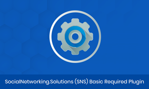 SocialNetworking.Solutions (SNS) Basic Required Plugin