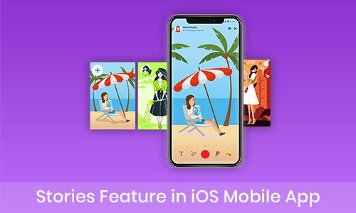 Stories Feature in iOS Mobile App