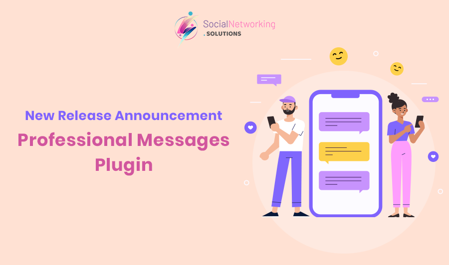 New-Release Announcement - Professional Messages Plugin