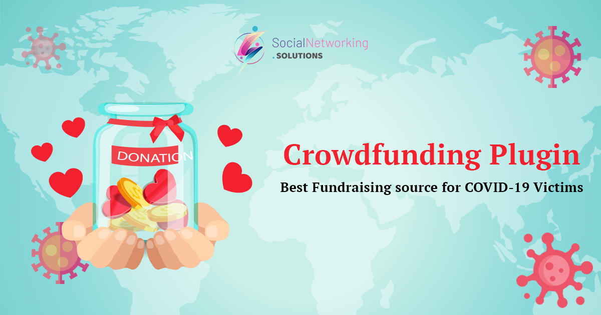 How Crowdfunding plugin proved as the best fundraising source for COVID 19 victims