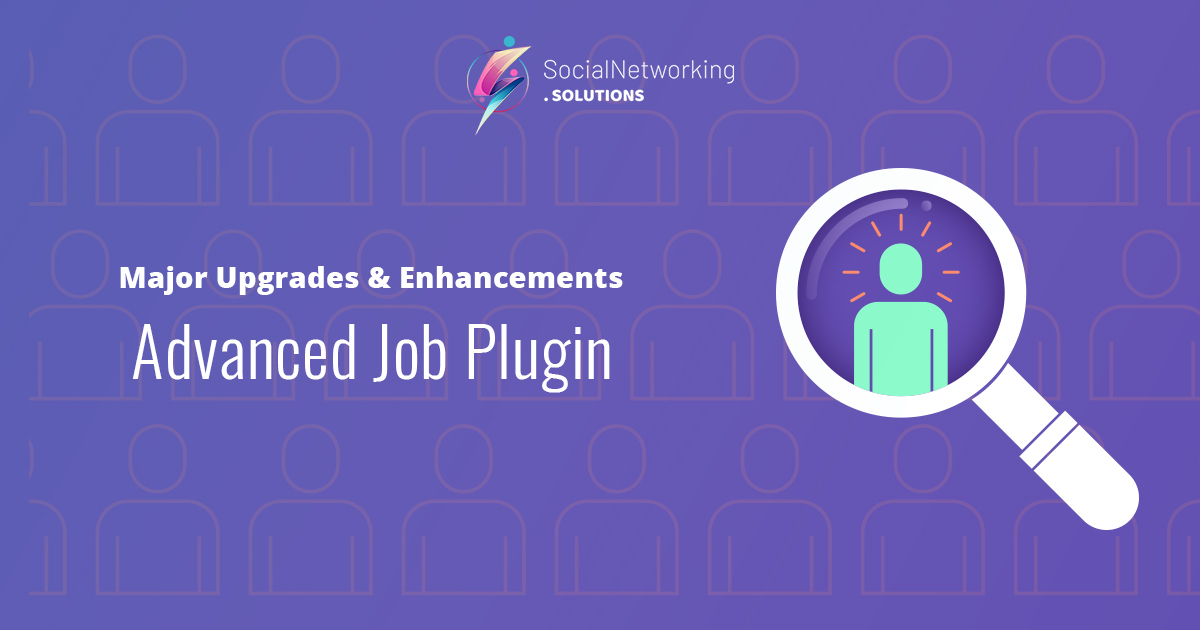 Major Upgrades & Enhancements in Advanced Job Plugin