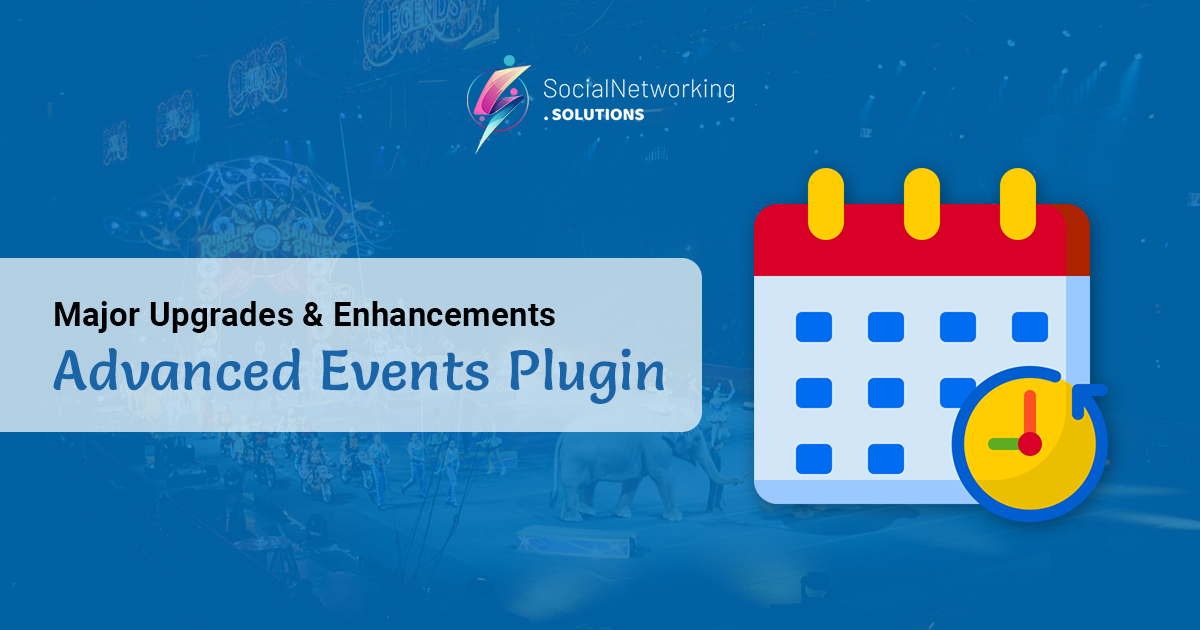 Major Upgrades & Enhancements with Bug Fixes in Advanced Events Plugin