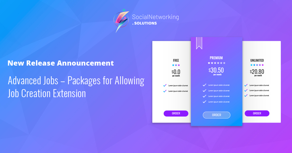 New Release Announcement – Advanced Jobs – Packages for Allowing Job Creation Extension