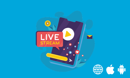 Live Streaming in Website & Both Apps Package