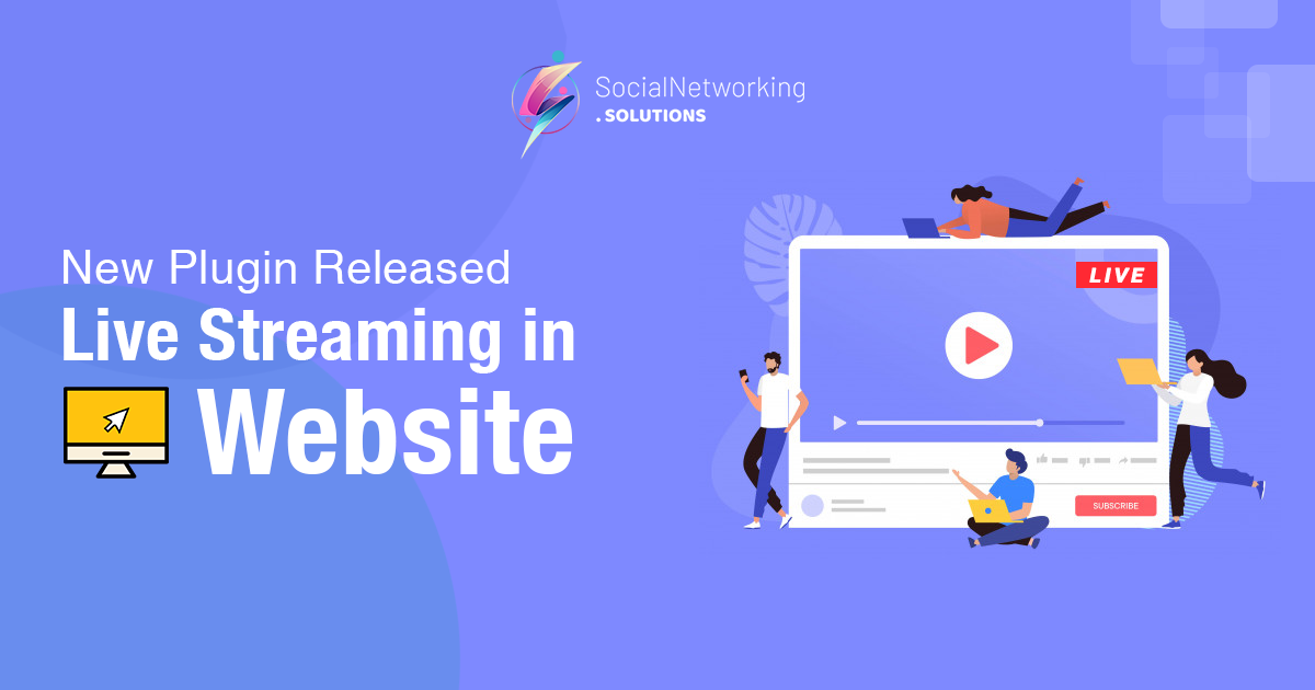 New Release – Live Streaming in Website