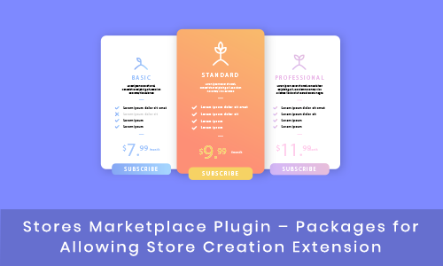 Stores Marketplace Plugin – Packages for Allowing Store Creation Extension