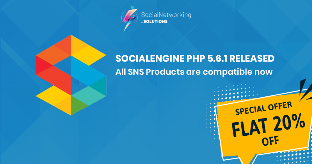 All SNS Products are compatible with SE PHP 5.6.1 & Flat 20% Off
