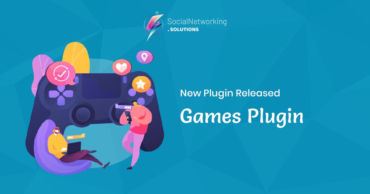 New Release Announcement – Games Plugin