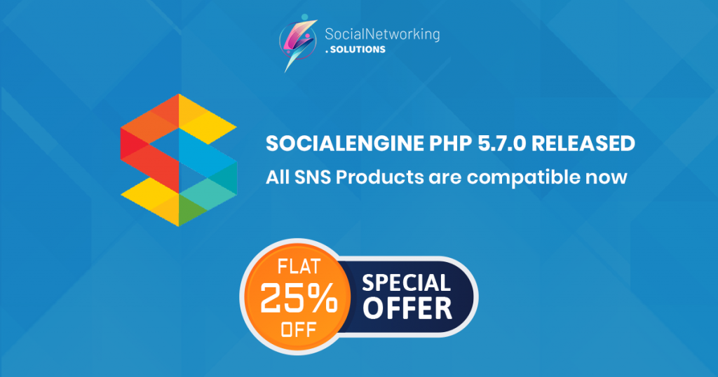 All SNS Products are compatible with SE PHP 5.7.0 & Flat 25% Off
