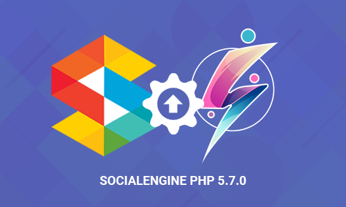 Upgrade to SocialEngine PHP 5.7.0 & All SNS Products 5.7.0